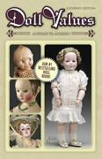 Doll Values Antique To Modern 11th Edition By Linda Edward