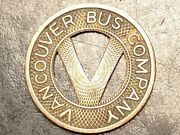 Vintage 1929 -v Tokens Vancouver Bus Company- Good For One Fair Extremely Rare