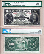 Rare Large Size 1923 100 Bank Of Montreal Chartered. Pmg Certified Vf20