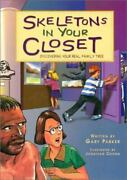Skeletons In Your Closet Discovering Your Real Family Tree By Gary Parker