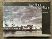 The Giant By The River A History Of The Yarraville Sugar Works Carmel Taig