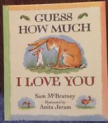 First Edition Guess How Much I Love You By Sam Mcbratney. Hardcopy And Rdy2ship