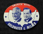 1964 Barry Goldwater And William Miller American Needs Gop Pinback Button Nice