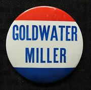 1964 Barry Goldwater And William Miller 3 1/2 Cello Gop Pinback Button Large Nice