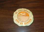 1930's Union Pacific City Of Denver Streamliner Large Luggage Sticker