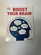 Boost Your Brain By Joel Levy And Dorling Kindersley Publishing Staff 2013,...