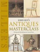 John Blyand039s Antiques Masterclass Dating And Identifying Your Period Pieces Mi