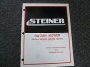 Steiner Md448 Md460 Md472 Rotary Mower Parts Catalog And Owner Operator Manual