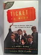 Ticket To Ride Inside The Beattles Book By Larry Kane 1964 Tour