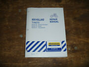New Holland Tv6070 Tractor Engine Transmissions Shop Service Repair Manual