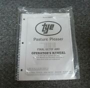 Tye 104-4504 Pasture Pleaser No-till Drill Final Setup And Owner Operator Manual