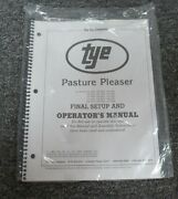 Tye 104-4207 Pasture Pleaser No-till Drill Final Setup And Owner Operator Manual