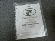 Tye 104-3408 Pasture Pleaser No-till Drill Final Setup And Owner Operator Manual