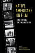 Native Americans On Film Conversations Teaching And Theory Good Book