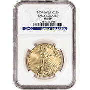 2009 American Gold Eagle 1 Oz 50 - Ngc Ms69 Early Releases