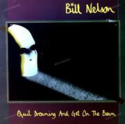 Bill Nelson - Quit Dreaming And Get On The Beam Ger Lp 1981 + Innerbag .