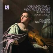 Johann Paul Von Westhoff Johann Paul Von Westhoff Suites For Solo Violin =cd=
