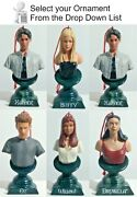 Buffy The Vampire Slayer Ornament Collection- Moore Creations Andmdash Your Choice Of 6