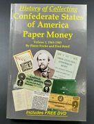 History Of Collecting Confederate States Of America Paper Money W/ Dvd Vol. 1