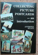 Collecting Picture Postcards An Introduction Anthony Byatt Golden Age Books 1982
