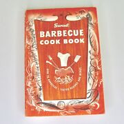Vintage Sunset Barbecue Cook Book 1959 Illustrated Grilling Tips Sides Recipes
