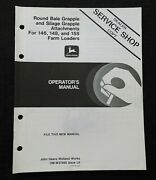 John Deere Round Bale Grapple Silage Attachment 146 148 158 Loader Oper Manual