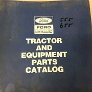Ford New Holland 555/a/b 655/a Parts Manual Book Catalog Tractor Backhoe Loader