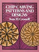 Chip Carving Patterns And Designs Dover Woodworking