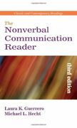 The Nonverbal Communication Reader Classic And Contemporary Readings 3e