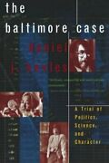 The Baltimore Case A Trial Of Politics Science And Character