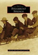 Steamboat Springs Images Of America