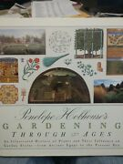 Gardening Through The Ages An Illustrated History Of Plants Penelope Hobhouse