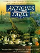 Antiques For The Table A Complete Guide To Dining Room Accessories For Coll...