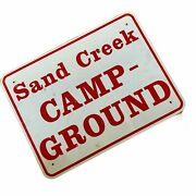 Vintage Sign Sand Creek Campground. Red White Camp 24 X 18