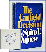 The Canfield Decision With Inscribtion By Spiro T. Agnew 1st Edition Signed