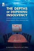 The Depths Of Deepening Insolvency Damage Exposure For Officers Directors...