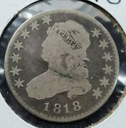 1818 25c Capped Bust Quarter Choice Vg Very Good Circulated Neat Toning Obv Andrev