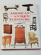 American Antique Furniture Styles And Origins By Petraglia Hardcover Dust Jacket