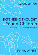 Extending Thought In Young Children Athey Chris Paperback