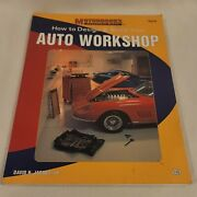 How To Build An Auto Workshop Manual
