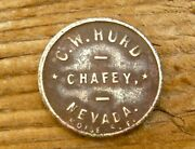 1908 Chafey Nv Nevada Dun Glen Ghost Town Pershing Co Old Hurd Token Nice