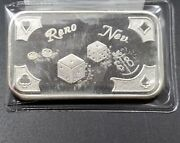 Reno Nevada The Mother Lode Mint 1 Oz Silver Art Bar .999 Fine Uncleaned Ch New