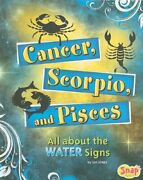 Cancer Scorpio And Pisces All About The Water Signs Zodiac Fun