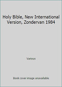 Holy Bible, New International Version, Zondervan 1984 By Various