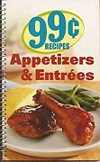 99 Cent Recipes Appetizers And Entrees Spiral Favorite All Time Recipes