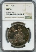 1877-s T1 Trade Silver Dollar Coin Ngc Au 58