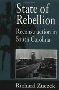 State Of Rebellion Reconstruction In South Carolina