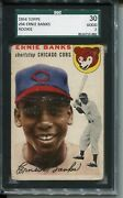 1954 And03954 Topps Baseball 94 Ernie Banks Rookie Card Rc Graded Sgc 30 Cubs