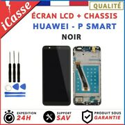 Ecran Lcd Complete + Frame Chassis Huawei P Smart Fig-lx1 Noir + Outils + Colle