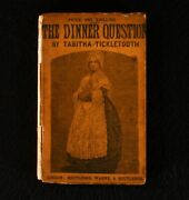 1860 The Dinner Question Tabitha Ticketooth Illustrated Very Scarce 1st